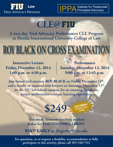 FIU Flyer on Cross Examination featuring Roy Black